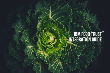 IBM Food Trust Integration Guide